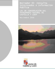 Comentarios al borrador de la Ley de Conservación del Patrimonio Natural de Castilla y León.