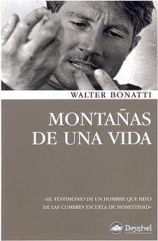 Libro recomendado: Montañas de una vida. W. Bonatti.