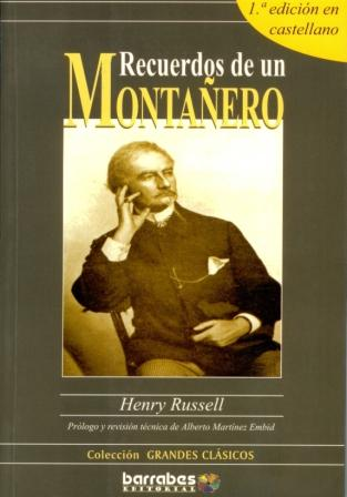 Libro recomendado: Recuerdos de un montañero. Henry Russell